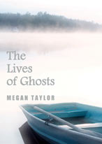 The Lives of Ghosts
